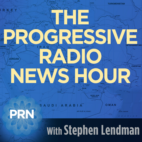 ProgressiveRadioNetwork.com | Stephen Lendman news hour : very timely guests