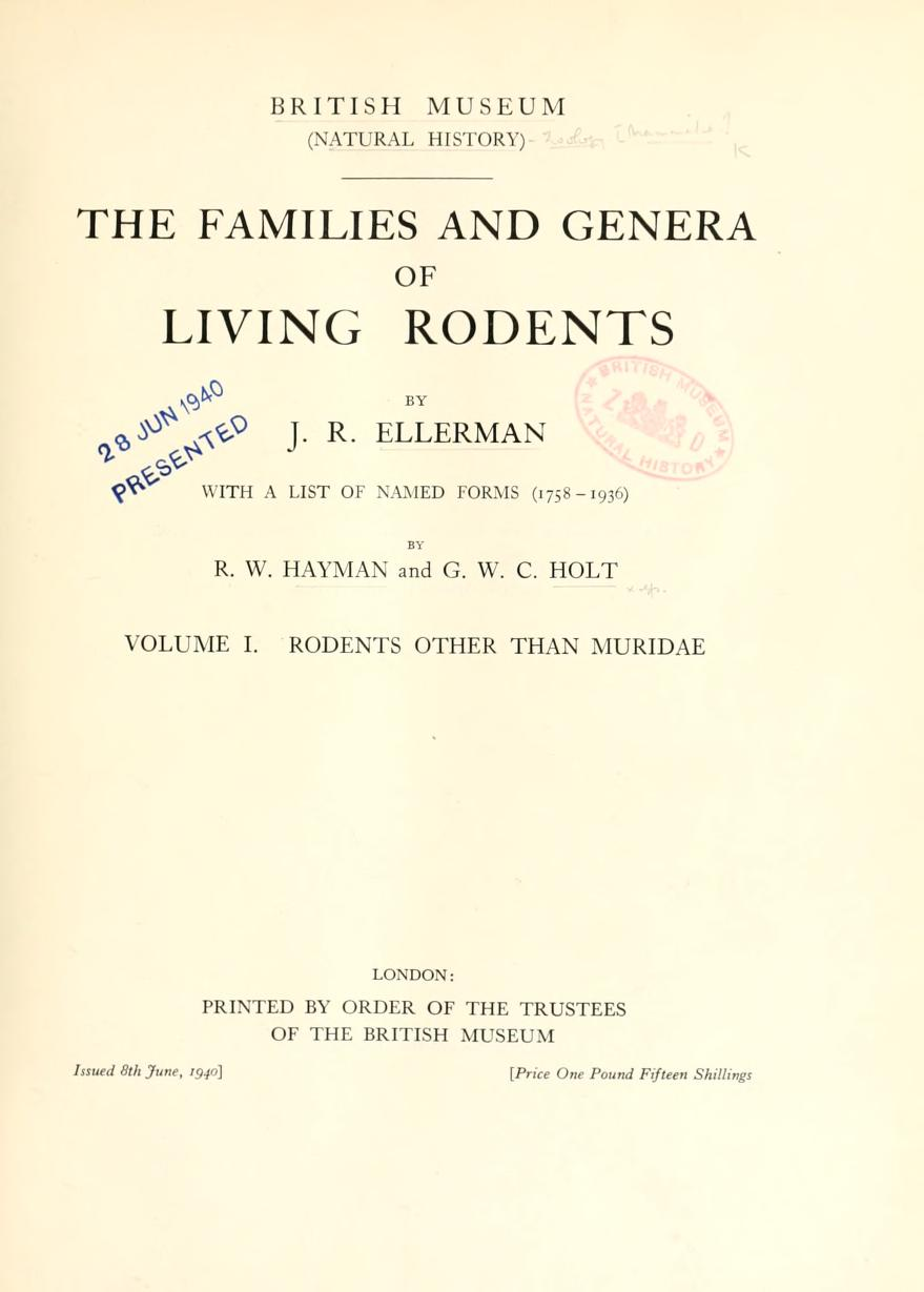 The Families and Genera of Living Rodents. Vol. 1. Rodents Other Than Muridae