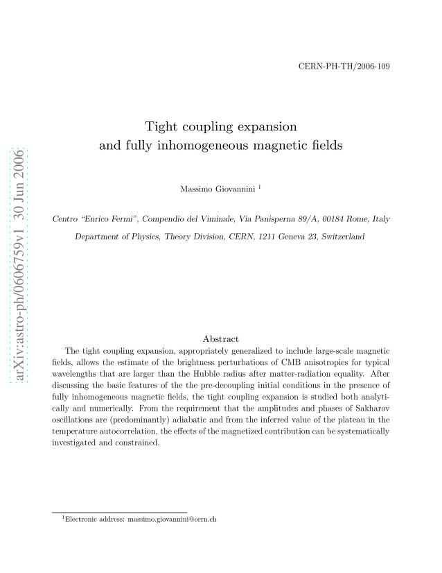 Massimo Giovannini - Tight coupling expansion and fully inhomogeneous magnetic fields