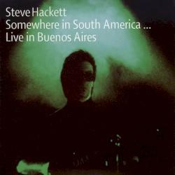 Steve Hackett - Watcher of the Skies