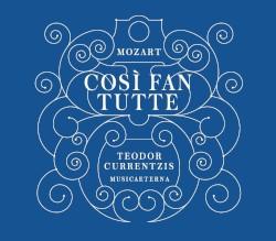 Cosi fan Tutte by Wolfgang Amadeus Mozart ;   MusicAeterna ,   Teodor Currentzis