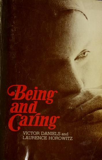 Being and caring by Victor Daniels