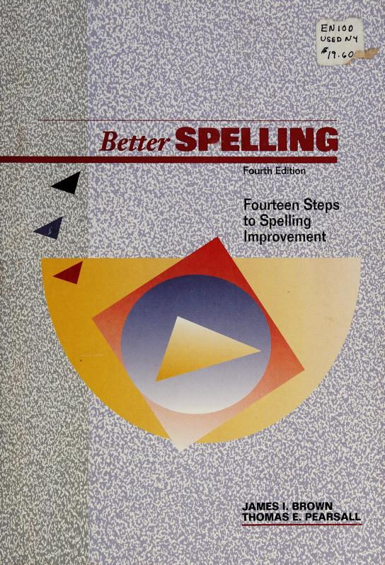 Better spelling by Brown, James Isaac