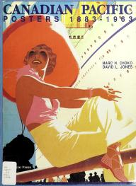 Cover of: Canadian Pacific posters, 1883-1963 | Marc H. Choko