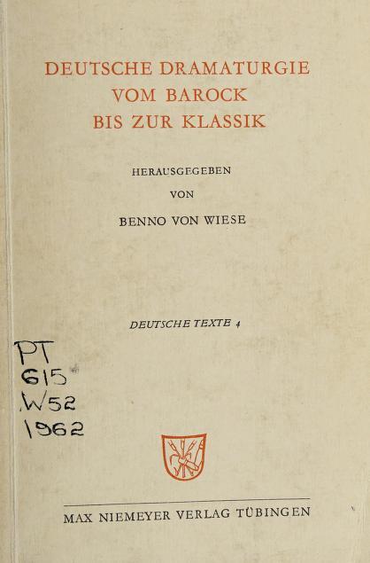 Deutsche Dramaturgie vom Barock bis zur Klassik by Benno von Wiese