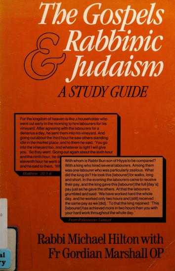 Cover of: The Gospels and Rabbinic Judaism | Michael Hilton