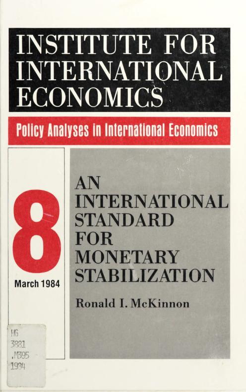 An international standard for monetary stabilization by Ronald I. McKinnon