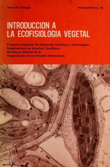Introducción a la ecofisiología vegetal by Ernesto Medina