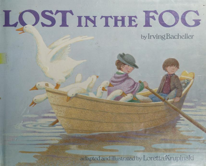Lost in the fog by Loretta Krupinski