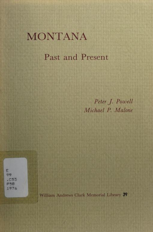 Montana, past and present by Peter J. Powell