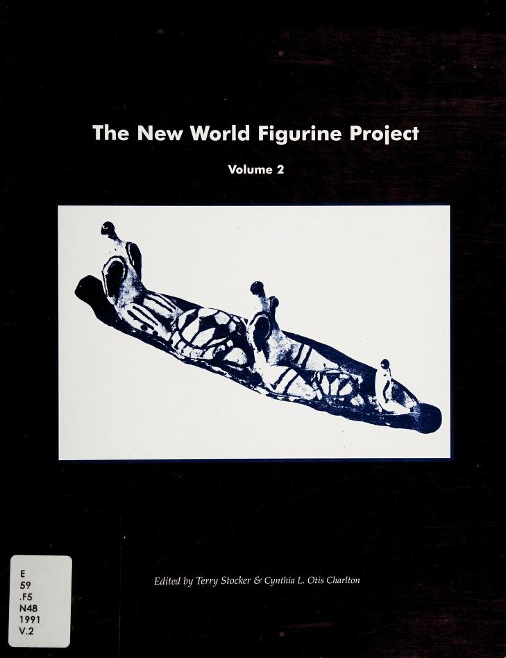 New World Figurine Project, Volume 1 (New World Figurine Project) by Terry Stocker