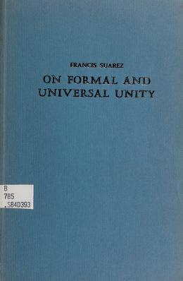 Cover of: On formal and universal unity | Suárez, Francisco