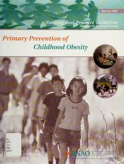 Cover of: Primary Prevention of Childhood Obesity (Nursing Best Practice Guideline) |