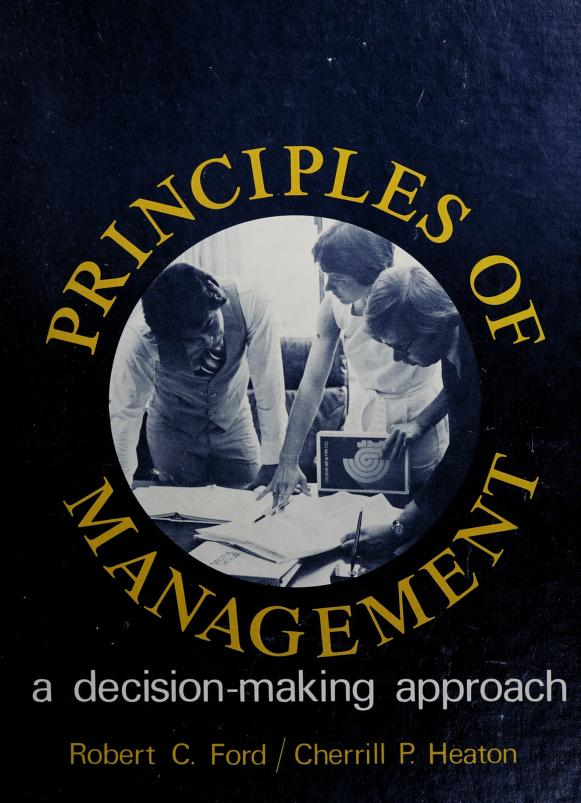 Principles of management by Robert C. Ford
