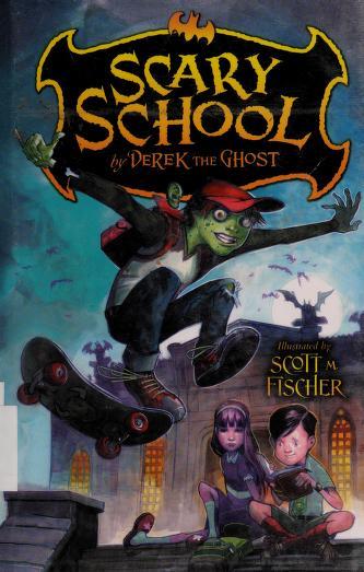 Scary School by Derek Taylor Kent