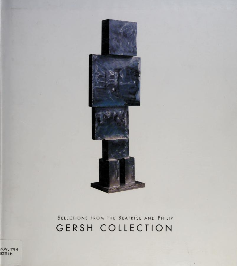 Selections from the Beatrice and Philip Gersh Collection by Kerry Brougher