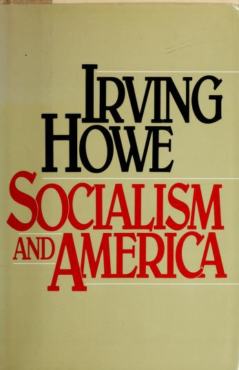 Cover of: Socialism and America | Irving Howe