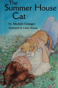 Cover of: The summer house cat | Michele Granger