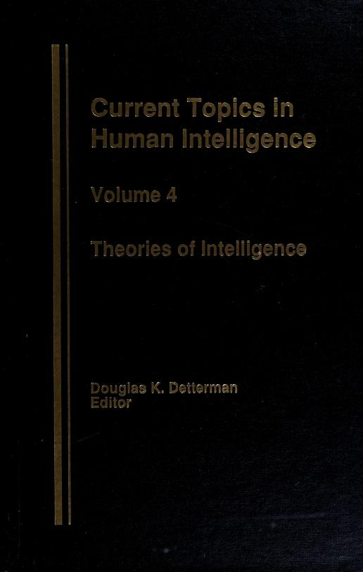 Current topics in human intelligence by editor Douglas K. Detterman. Vol.5, The environment.