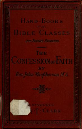 Cover of: The Westminster confession of faith   John Macpherson, Rev.