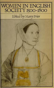 Cover of: Women in English society, 1500-1800 | edited by Mary Prior.